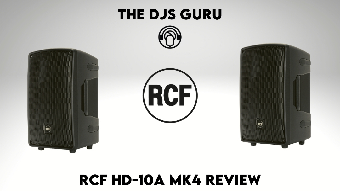 RCF HD10A MK4 Speaker Review – Best powered DJ PA speaker under $500?