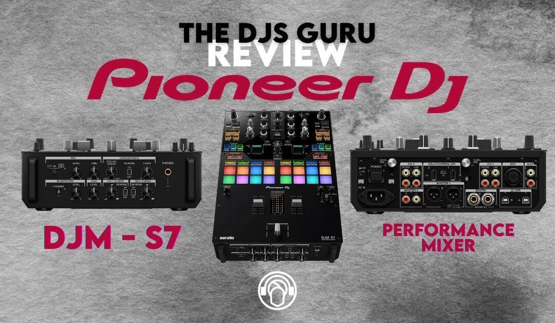 Pioneer DJ DJM-S7 Performance Mixer | First Look Review