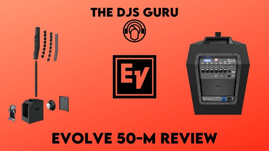 The DJs Guru Electro-Voice Evolve 50-M review - Read before you buy online.