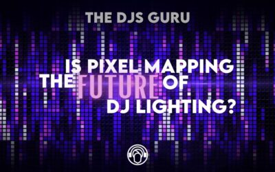 Is Pixel Mapping The Future Of DJ Lighting?