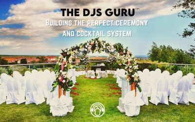 Building The Perfect Ceremony and Cocktail System